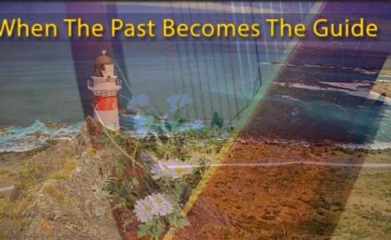 When the past becomes the guide